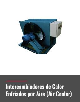 Intercambiadores de Calor Enfriados por Aire (Air Cooler)